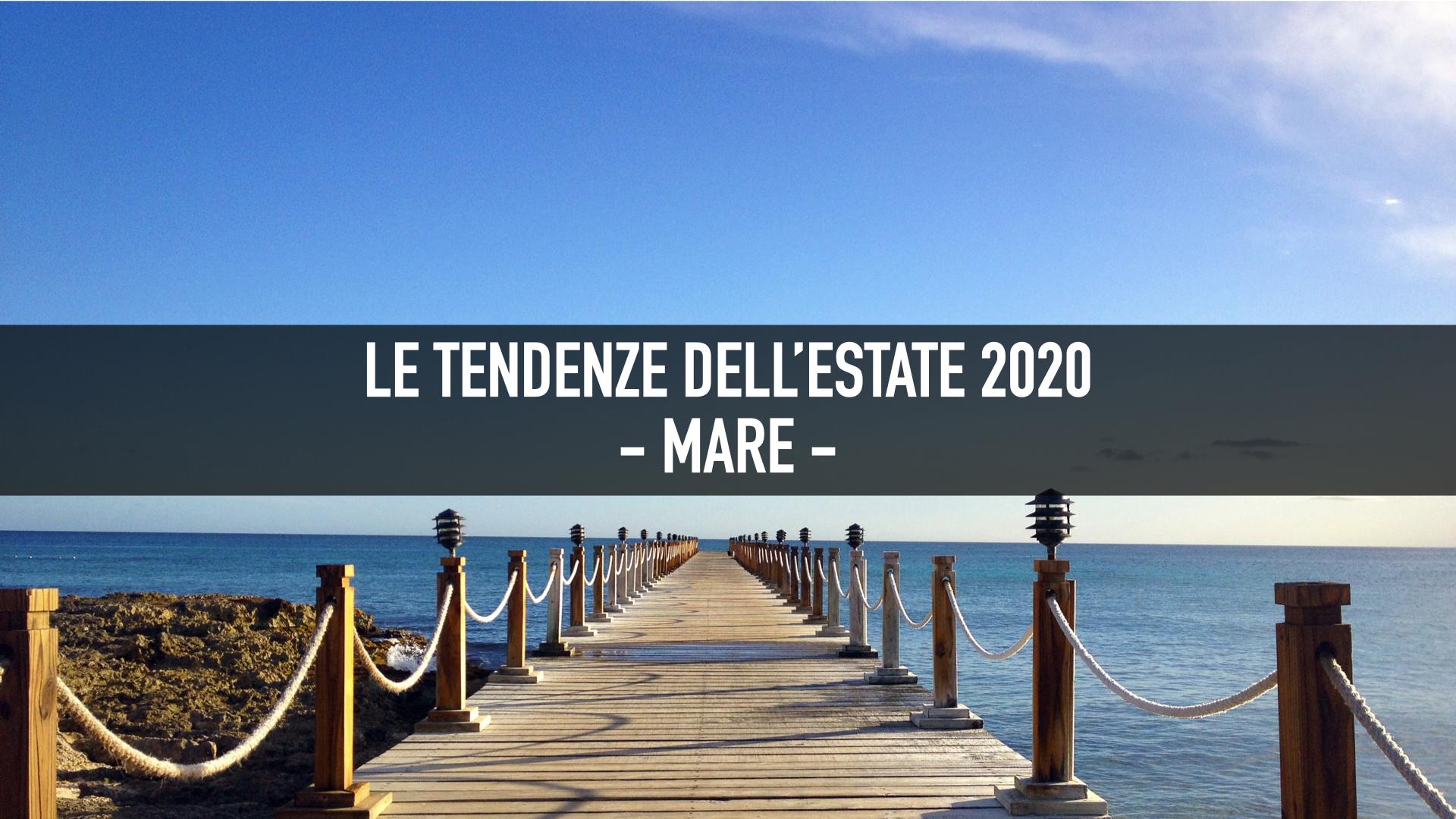 Estate 2020 - Mare