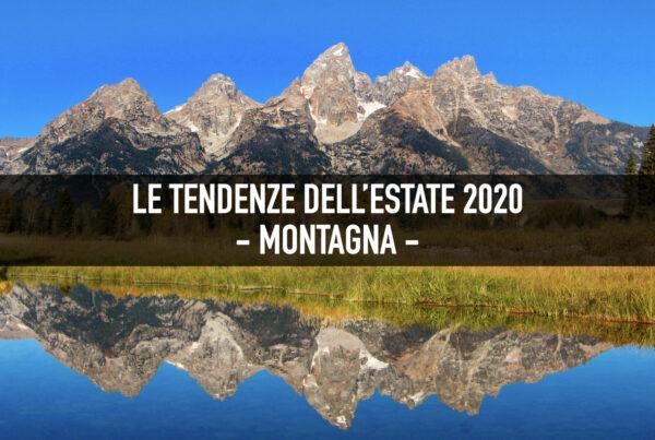 Estate 2020 - Montagna